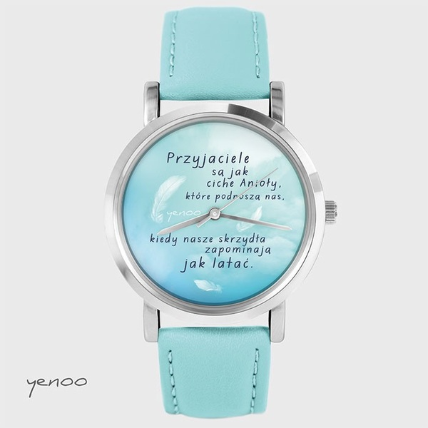 Fashion watch, Bracelet - Friends are like angels... - turquoise